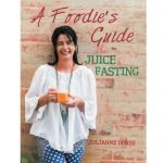 a-foodies-guide-to-juice-fasting-cover