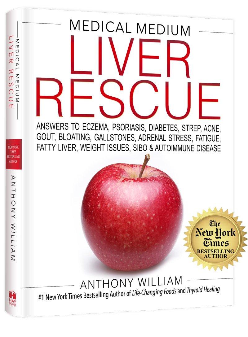 Medical Medium - Liver Rescue